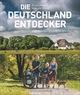 Die Deutschland-Entdecker