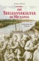 Die Seelenverkäufer im Neckartal