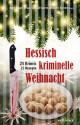 Hessisch kriminelle Weihnacht