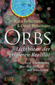 Orbs - Lichtboten der größeren Realität
