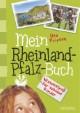 Mein Rheinland-Pfalz-Buch
