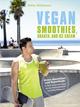 Vegan Smoothies, Shakes, and Ice Cream