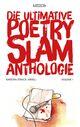 Die ultimative Poetry-Slam-Anthologie I