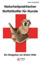 Naturheilpraktischer Notfallkoffer für Hunde