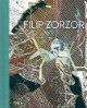 Filip Zorzor - Abend ohne Land/Westward no World
