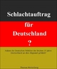 Schlachtauftrag für Deutschland?
