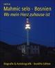 Mahmic selo - Bosnien