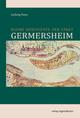 Kleine Geschichte der Stadt Germersheim