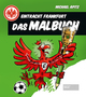 Eintracht Frankfurt - Das Malbuch