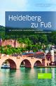 Heidelberg zu Fuß