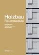Holzbau - Raummodule