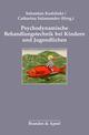 Psychodynamische Behandlungstechnik bei Kindern und Jugendlichen