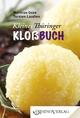 Das kleine Thüringer Kloßbuch