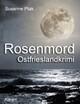 Rosenmord. Ostfrieslandkrimi