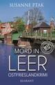 Mord in Leer. Ostfrieslandkrimi