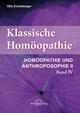 Klassische Homöopathie 4 - Homöopathie und Anthroposophie II