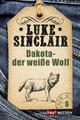Dakota - der weiße Wolf