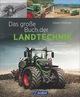 Das große Buch der Landtechnik