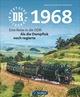Deutsche Reichsbahn/DR 1968