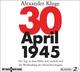 30. April 1945: Der Tag, an dem Hitler sich erschoss und die Westbindung der Deutschen begann