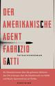 Der amerikanische Agent