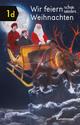 Wir feiern schon wieder Weihnachten