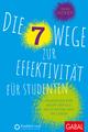 Die 7 Wege zur Effektivität für Studenten