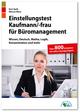 Einstellungstest Kaufmann/Kauffrau für Büromanagement