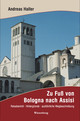 Zu Fuß von Bologna nach Assisi