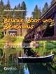 Brücke, Boot und Bienenhaus