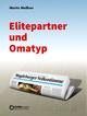 Elitepartner und Omatyp
