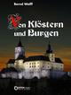 Von Klöstern und Burgen