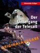 Der Untergang der TELESALT ¿ Originalausgabe