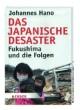 Das japanische Desaster - Fukushima und die Folgen