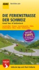 Grand Tour of Switzerland - Die Ferienstraße der Schweiz