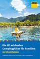 Die 111 schönsten Campingplätze für Familien in Oberitalien