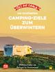 Yes we camp! Die schönsten Camping-Ziele zum Überwintern