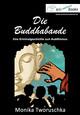 Die Buddhabande