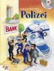 Lieder und Geschichten von der Polizei