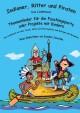 Indianer, Ritter und Piraten