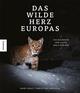 Das wilde Herz Europas