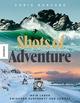 Shots of Adventure
