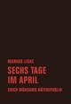 Sechs Tage im April