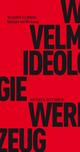 Ideologie und Werkzeug