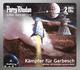 Perry Rhodan Silber Edition 115: Kämpfer für Garbesch