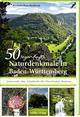 50 sagenhafte Naturdenkmale in Baden-Württemberg 2