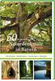 50 sagenhafte Naturdenkmale in Bayern 2