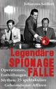 Legendäre Spionagefälle