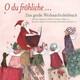 O du fröhliche... Das große Weihnachtshörbuch