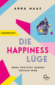 Die Happiness-Lüge